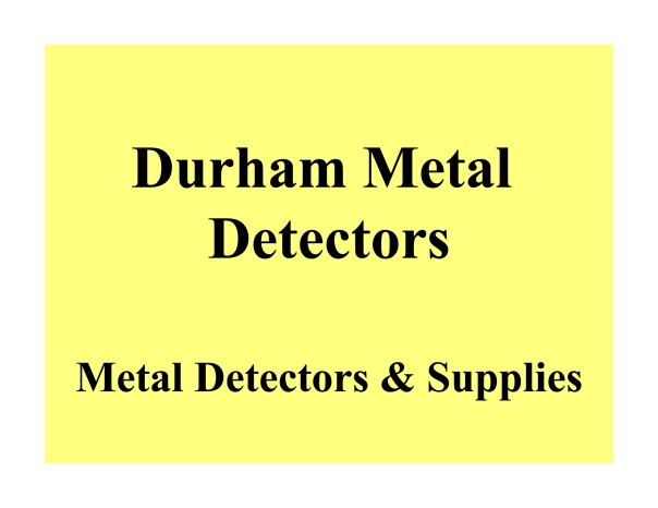 Durham Metal Detectors Sign in Colour